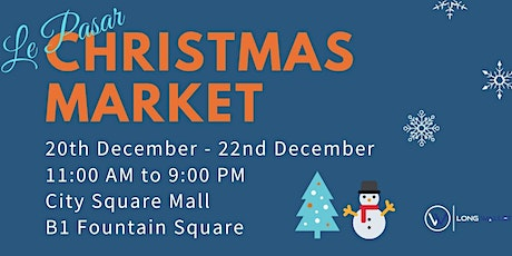 Le Pasar Christmas Market tickets
