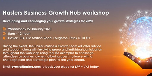 Haslers Business Growth Hub Workshop - Jan 2020