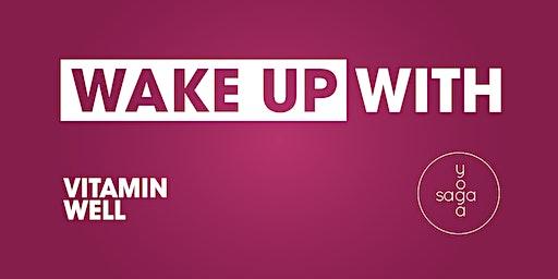 Wake Up with Vitamin Well & Julia Hackzell