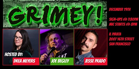 Grimey! Stand-Up Comedy tickets