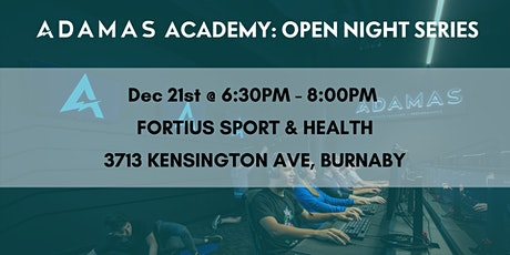 Adamas Academy: Open Night Series tickets