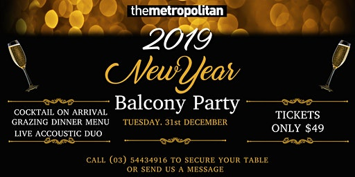 NYE Balcony Party - The Metropolitan Hotel Bendigo