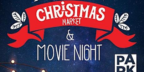 Christmas Market and Movie Night tickets