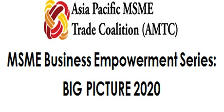 Market Entry Fundamentals for MSMEs - Understanding the Macro Environment tickets