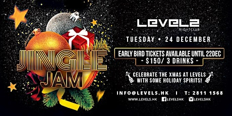 Jingle Jam - Xmas Party at LEVELS! tickets