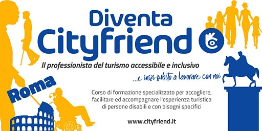 Diventa Cityfriend, il professionista del turismo accessibile e inclusivo