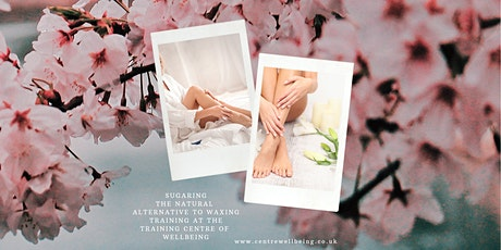 Sugaring Practitioner (The natural alternative to waxing) tickets