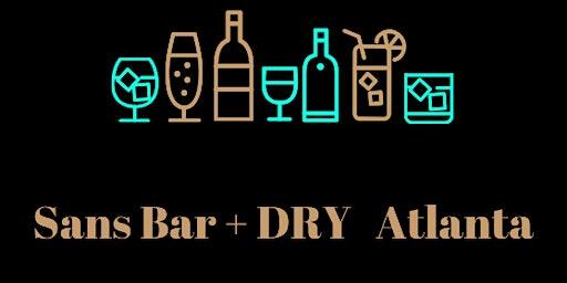 Sans Bar + DRY Experience Atlanta
