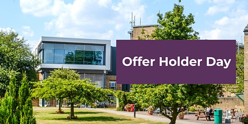 OFFER HOLDER DAY: Saturday 7th March 2020
