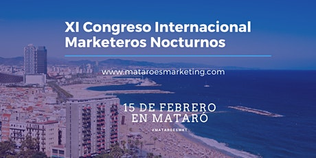 XI Congreso Internacional Marketeros Nocturnos Mataró es Marketing 2020 entradas