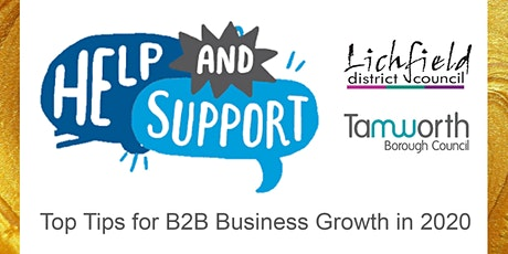 For Tamworth and Lichfield: Top Tips for B2B Business Growth in 2020 tickets