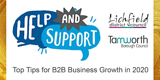 For Tamworth and Lichfield: Top Tips for B2B Business Growth in 2020