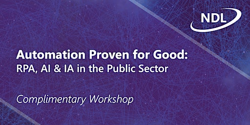 Automation Proven for Good: RPA, AI & IA in the Public Sector - LIVERPOOL