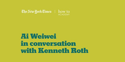 How to Understand Our Times | with Ai Weiwei, Kenneth Roth, Helene Cooper