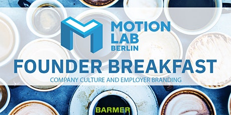 Founder Breakfast #14 - company culture and employer branding tickets