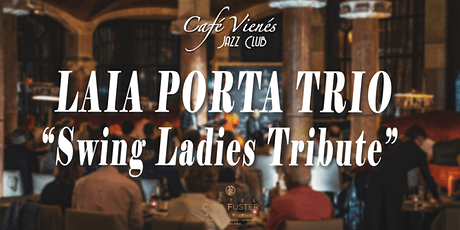 "Música Jazz en directo: LAIA PORTA TRIO ""Swing Ladies Tribute"" entradas"