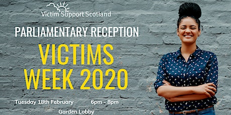 Victim Support Scotland - Victims Week 2020 Parliamentary Reception tickets