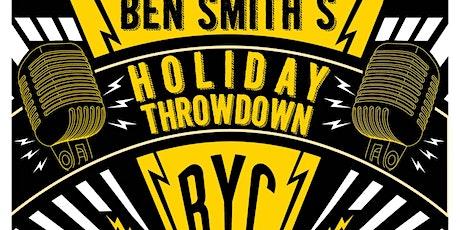 Ben Smith's Holiday Throwdown tickets