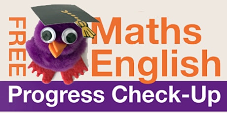 FREE Maths and English Progress Check-ups tickets