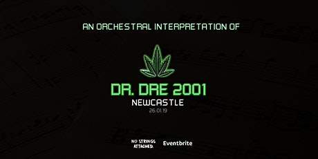 An Orchestral Rendition of Dr. Dre: 2001 - Newcastle (DATE TBC) tickets