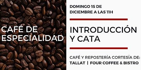 Introducción y cata café de especialidad entradas
