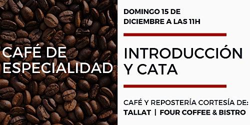 Introducción y cata café de especialidad