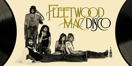 Fleetwood Mac Disco tickets