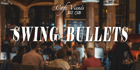 Música Jazz en directo: SWING BULLETS entradas