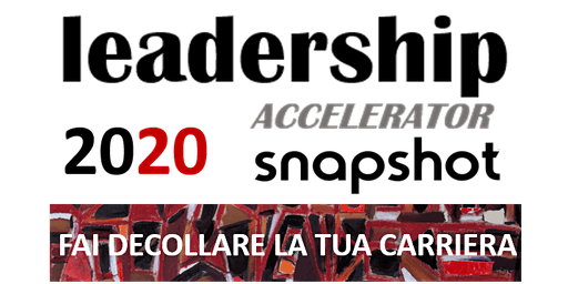 LEADERSHIP ACCELERATOR - FAI DECOLLARE LA TUA CARRIERA