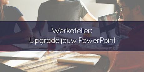 Werkatelier Upgrade jouw PowerPointPresentatie - inclusief aanvullende begeleiding tickets