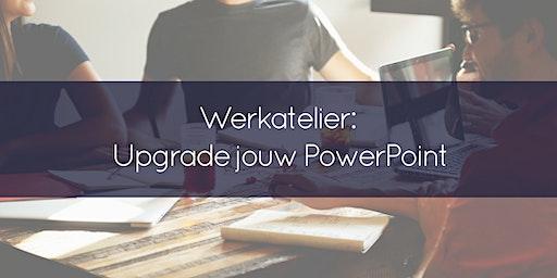 Werkatelier Upgrade jouw PowerPointPresentatie - inclusief aanvullende begeleiding