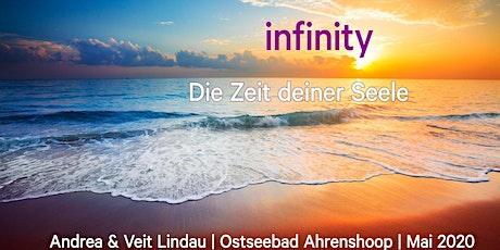 Infinity | Zeit deiner Seele  Tickets