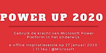 POWER UP 2020 - gebruik de kracht van Power Platform in het onderwijs