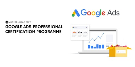 Google Ads Professional Certification Programme tickets