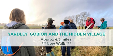 YARDLEY GOBION AND THE HIDDEN VILLAGE | APPROX 4.5 MILES | MODERATE  tickets