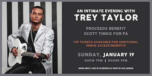 An Evening with Trey Taylor to Benefit Timko for PA