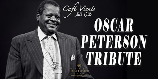 Música Jazz en directo: OSCAR PETERSON TRIBUTE