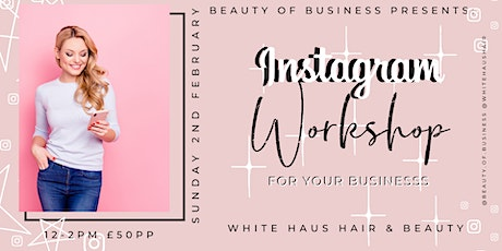 Liverpool Instagram Workshop for Business £50pp tickets
