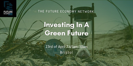 Investing in a Green Future: Interactive Webinar tickets