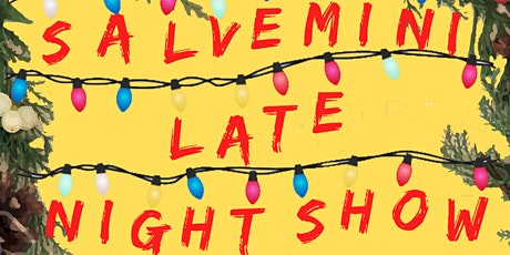 Salvemini late night show - Christmas edition 2019 - 2 EURO biglietti