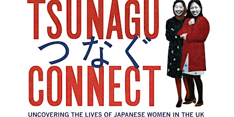 Tsunagu/Connect Launch Event tickets