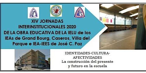 XIV JORNADAS INTERINSTITUCIONALES 2020 DE LA OBRA EDUCATIVA DE LA IELU