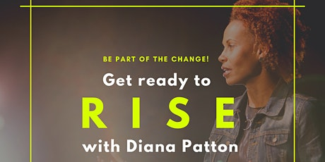Join Diana Patton's RISE Program Relaunch January 16, 2020 tickets