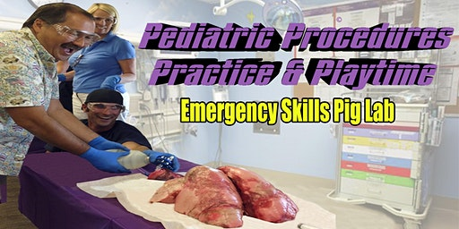 Pediatric Procedures, Practice & Playtime Pig Lab - Champlain Valley Physicians Hospital - Plattsburgh, PA