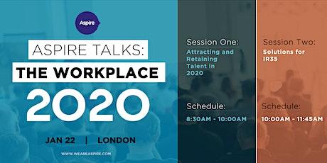 Aspire Talks: The Workplace 2020 tickets
