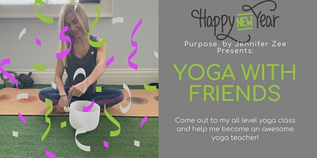 Yoga with Friends - January & February Classes tickets