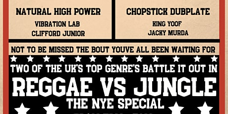 Reggae Vs Jungle NYE Special tickets