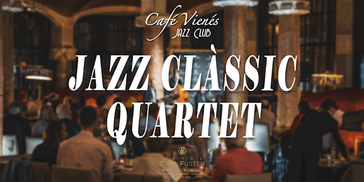 Música Jazz en directo: JAZZ CLÀSSIC QUARTET