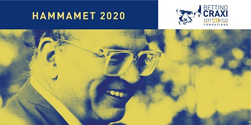 HAMMAMET 2020 - 20° anniversario scomparsa di Bettino Craxi