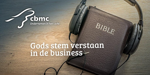 Workshop RIJSSEN | Gods stem verstaan in de business | 14 februari & 13 maart 2020